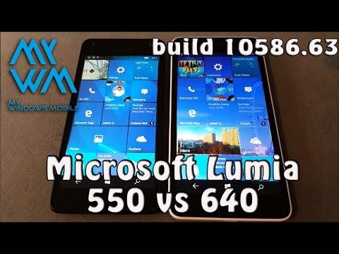 LUMIA 550 VS 640 Windows 10 Mobile Build 10586.63