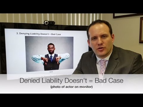 Does Insurance Company Denying Liability = Bad Case?