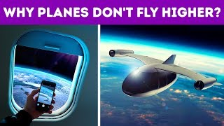 Why Planes Don't Fly Higher