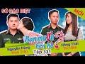 BẠN MUỐN HẸN HÒ - SỐ ĐẶC BIỆT   Tập 331 UNCUT   Nguyễn Hùng - Hoài Trân   Hồng Thái - Thị Hiền 💚