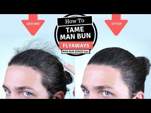 How To Tame Man Bun Flyaways - Man Bun Monthly Ep2