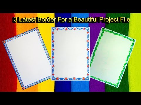 How to decorate borders of project files || 3 Latest  borders for a Beautiful project ||