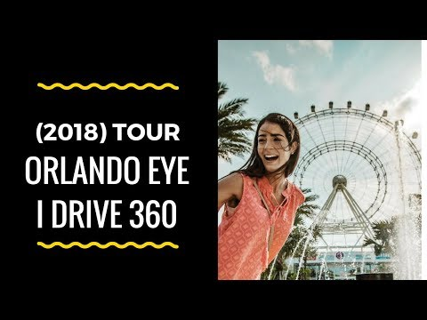 I Drive 360 Orlando Eye (2018 )Tour International Drive