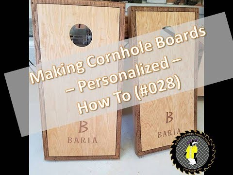 ANOTHER Cornhole Game Build - Personalized - How To (#028)