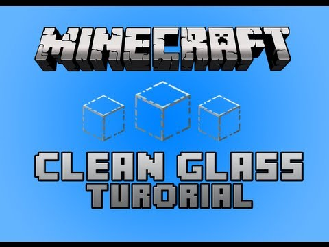 Minecraft: Clear Glass Voice Tutorial *EASY*