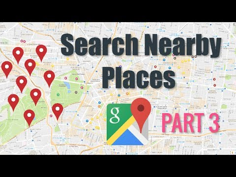 Google Maps Nearby Places Tutorial |  Part 3  ( Android Tutorials)