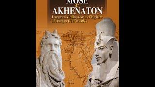 Akhenaten, Moses, and the Biblical patriarch Joseph