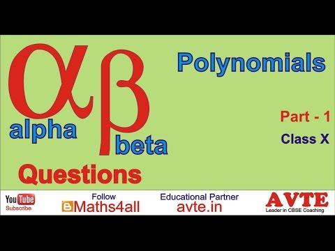 Alpha Beta Questions for Polynomials Part 1