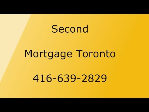 Second Mortgage Toronto - 416-639-2829 Private 2nd Mortgages Brokers Toronto
