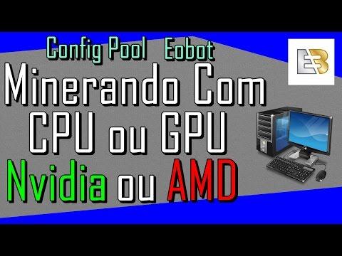 Configurando a Pool do Eobot, CPU e GPU Amd ou Nvidia