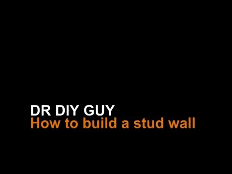 How to build a stud wall (16oc)