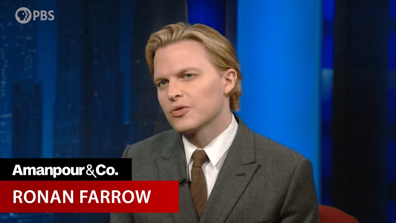 """Ronan Farrow on """"Catch and Kill""""   Amanpour and Company"""