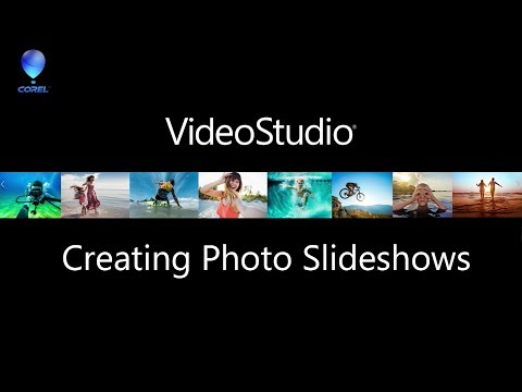 VideoStudio - Creating Photo Slideshows and Video Montages