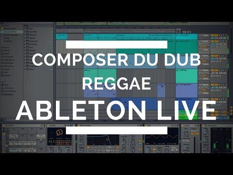 Composer du Dub Reggae Ableton Live [TUTO MAO GUITARE]