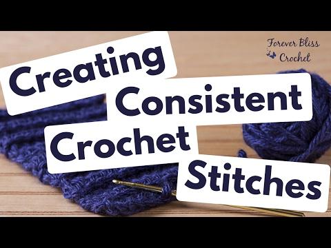 Creating Consistent Crochet Stitches