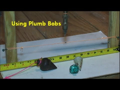 How to use a plumb bob