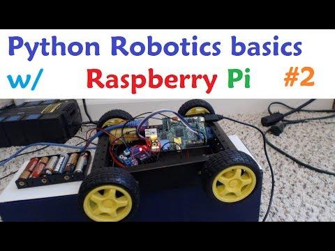 Raspberry pi with Python for Robotics 2 - Motor Control