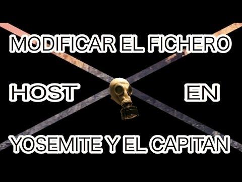 MODIFICAR / EDITAR FICHERO HOST EN YOSEMITE Y EL CAPITAN 2016