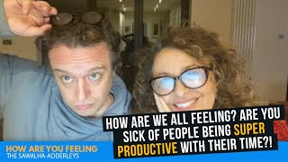 How Are WE ALL FEELING Are You SICK Of PEOPLE Being SUPER PRODUCTIVE With Their TIME