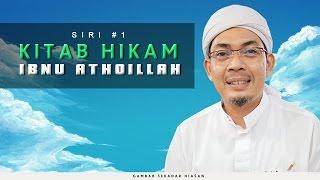 Kitab Hikam ( Siri 1 )   Ustaz Ahmad Rizam