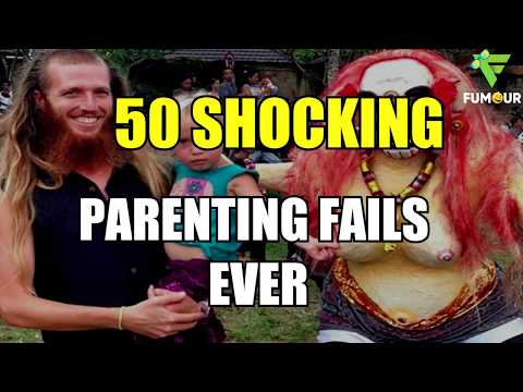 50 Shocking Parenting Fails Compilation | Worst Parents in the World, Parenting Gone WILD