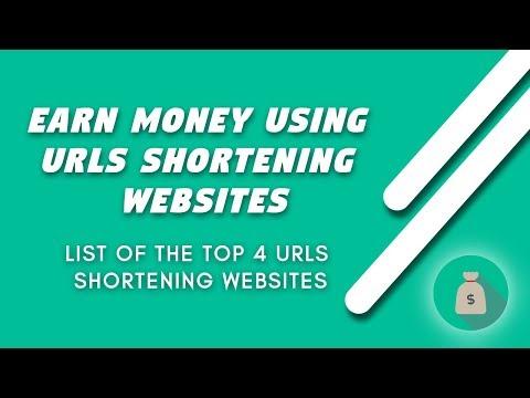 Tutorial: How to earn money using URLs shortening websites + Top 4 URLs shortening websites