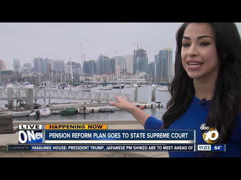 San Diego's pension reform goes before CA Supreme Court