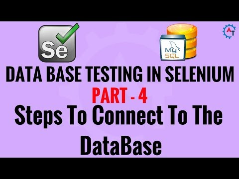 4. Steps To Connect To The DataBase in Selenium - MySql