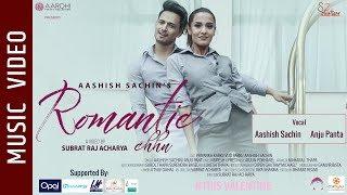 Romantic Chhu - New Nepali Song    Aashish Sachin, Anju Panta    Ft. Priyanka Karki, Viju Parki