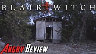 Blair Witch Angry Review