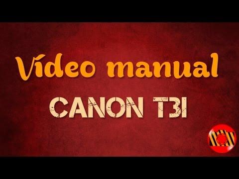Video Manual - Canon T3i