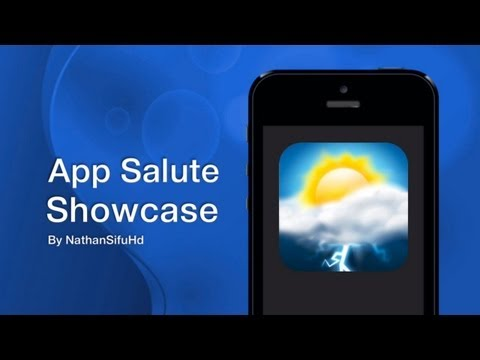 App Salute Showcase (iPhone / iOS Apps / Reviews) - Weather HD