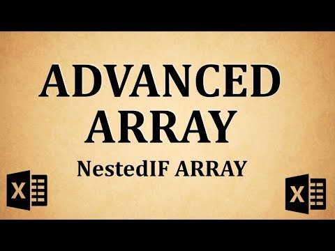 Advanced Array Function - Nested IF Array Formula Explained (Excel Advanced)