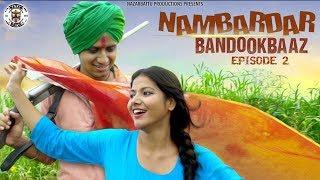 II Nambardar Bandookbaaz II Ep-02