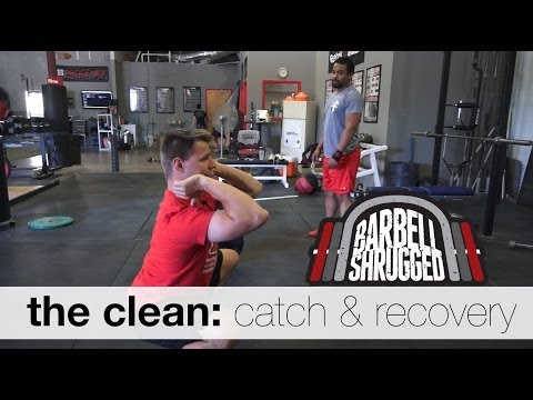 The Clean: Catch and Recovery - Technique WOD