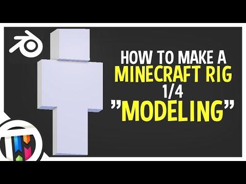 Blender Tutorial - How to make a Minecraft Rig - Modeling [1/4]