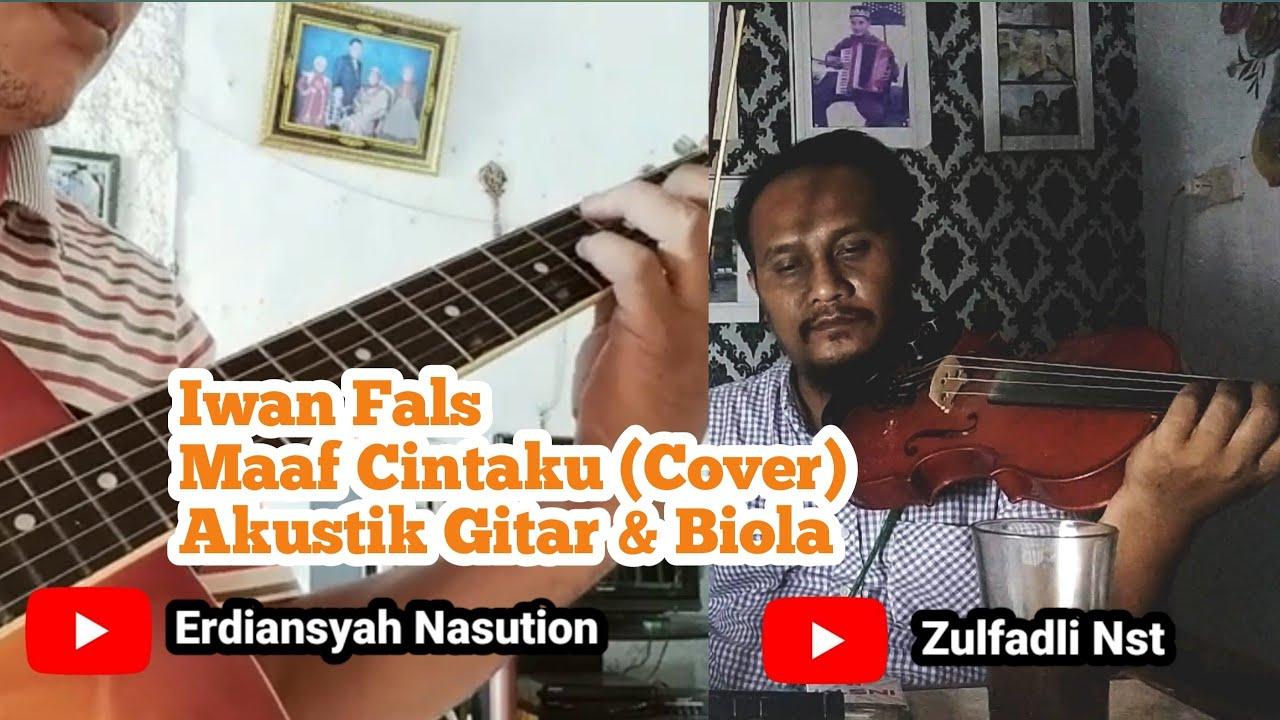 Iwan Fals Maaf Cintaku (Cover) Akustik Gitar & Biola