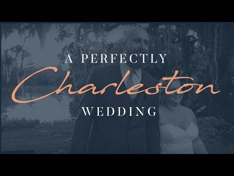 A Perfectly CHARLESTON Wedding