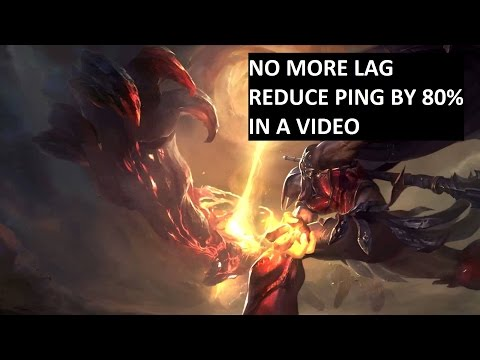 How to fix your League of Legends High Ping (Reduce By 90%)