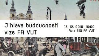 Jihlava Budoucnosti - Vize Fa Vut