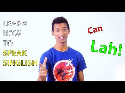 Learn how to speak Singlish