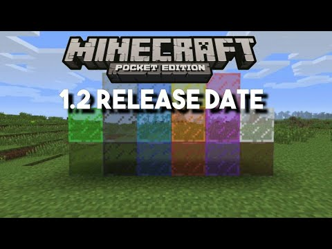 Minecraft PE 1.2 | NEW MCPE 1.1.7 UPDATE RELEASED & OFFICAL 1.2 UPDATE RELEASE DATE?! + GAMEPLAY!!