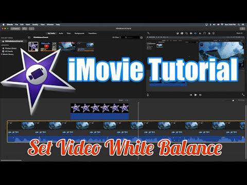 iMovie Tutorial - How to Change Video White Balance