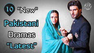Top 10 New Pakistani Dramas List 2019 | Latest | Must Watch