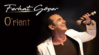 Ferhat Göçer - O'rient (Official Audio)