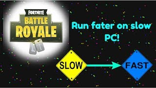 Make Fortnite run faster on slow PC! (Tutorial) | No lag