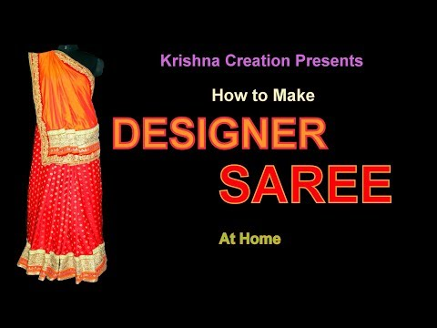 How to Make Designer Saree at Home ||  डिज़ाइनर साड़ी घर पर ही बनाइये in Hindi By Krishna Creation