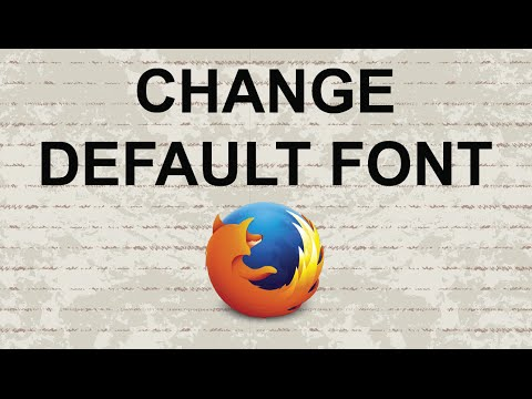 How to Change the Default Font and Size in Firefox Browser