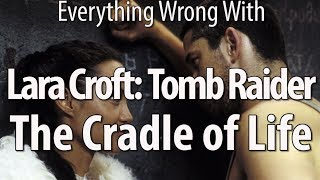 Everything Wrong With Lara Croft: Tomb Raider - Cradle Of Life