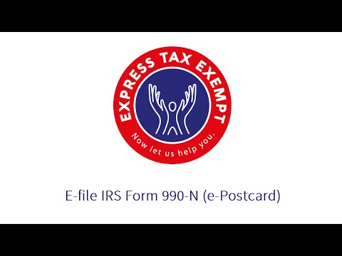 Steps to E-File Form 990-N (e-Postcard) Using ExpressTaxExempt